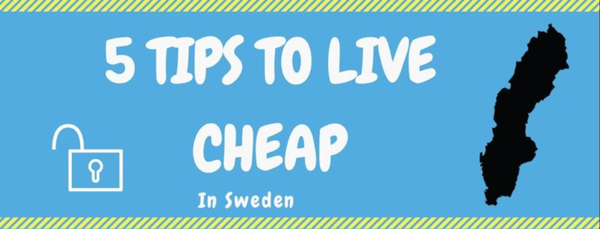 Infographic, text reads '5 tips to live cheap in Sweden'.