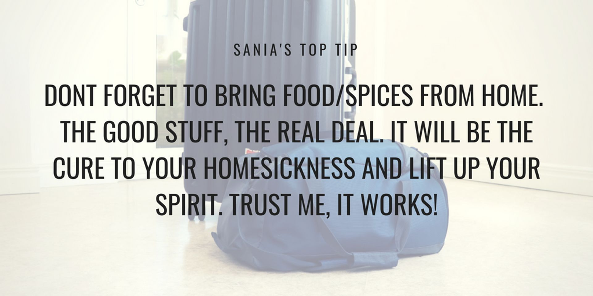 Caption reads 'Don't forget to bring food/spices from home'.