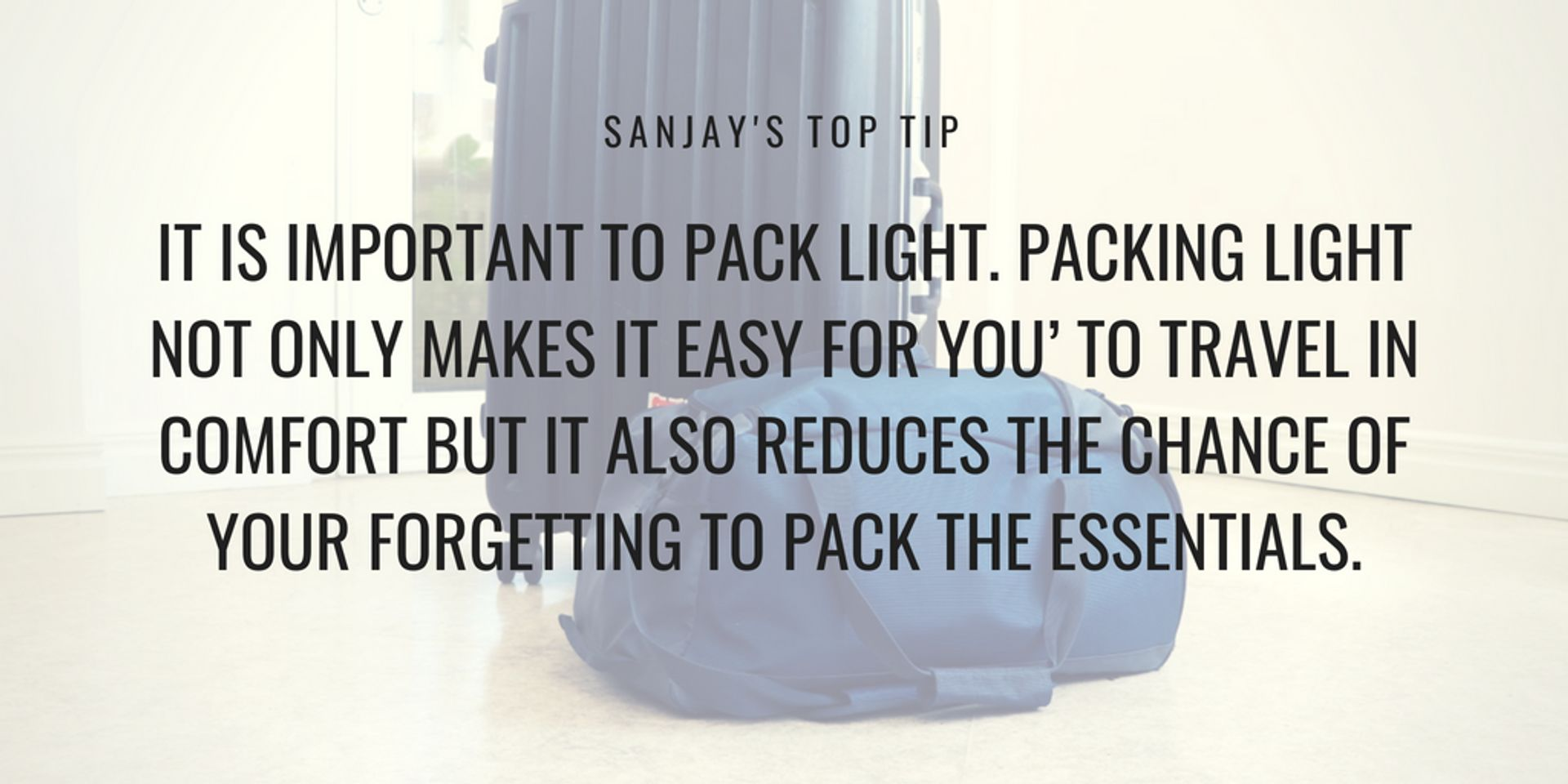 Caption reads 'It is important to pack light'.