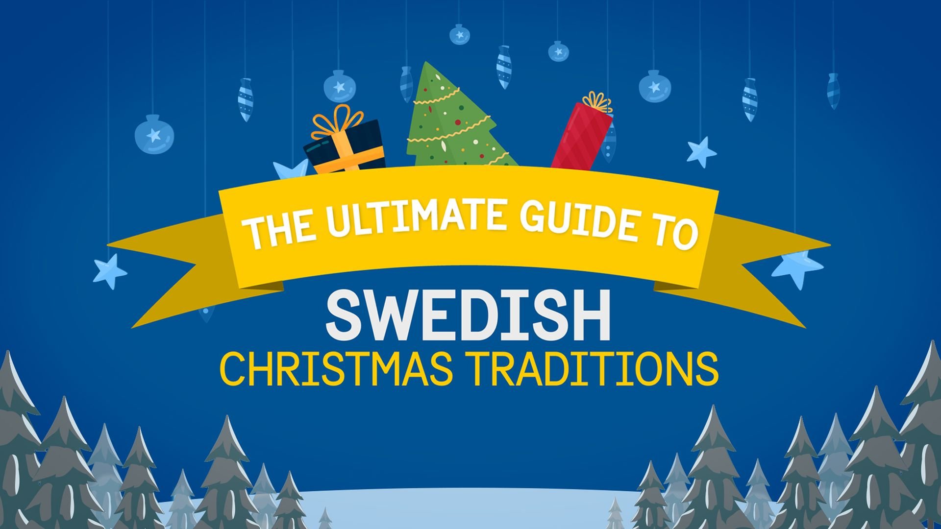Illustration, caption reads 'Ultimate Guide to Swedish Christmas Traditions'.